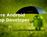 Some Good Reasons Why You Should Hire An Android App Developers