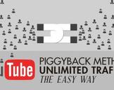 YouTube Piggyback Method - Unlimited Cheap Traffic