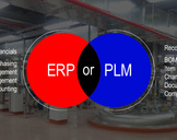 ERP or PLM for Manufacturing success, what to Implement first?