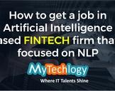 How to get a job in Artificial Intelligence based FinTech firm that's focused on NLP<br><br>