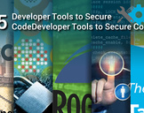 5 Developer Tools to Secure Code