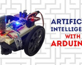 Artificial Intelligence with Arduinos