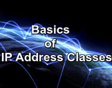 The Basics of IP Address Classes