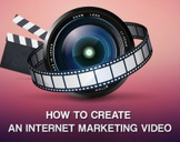 Increase Your Profit: Create an Internet Marketing Video