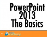 PowerPoint 2013 The Basics