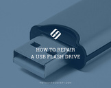 How to Repair a USB Flash Drive