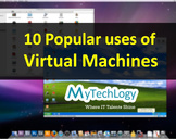 10 Popular uses of Virtual Machines