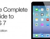 The Complete Guide to iOS 7 - iPad Edition