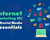 Internet Marketing 101 & Social Media Essentials