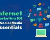 Internet Marketing 101 & Social Media Essentials