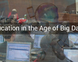 Empowering Education in the Age of Big Data