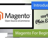 Introduction to Magento Community Edition For Beginners