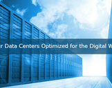 Is Your Data Centers Optimized for the Digital World?