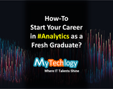 How-To start your career in Analytics as a Fresh Graduate?