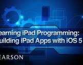 Learning iPad Programming: Building iPad Apps with iOS 5