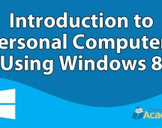 Introduction to Personal Computers Using Windows 8