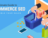 SEO Best Practices for E-Commerce Website, Double Your Sales