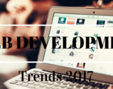 Newest Web Development Trends You Should Know About in 2017