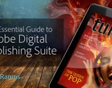 The Essential Guide to Adobe Digital Publishing Suite