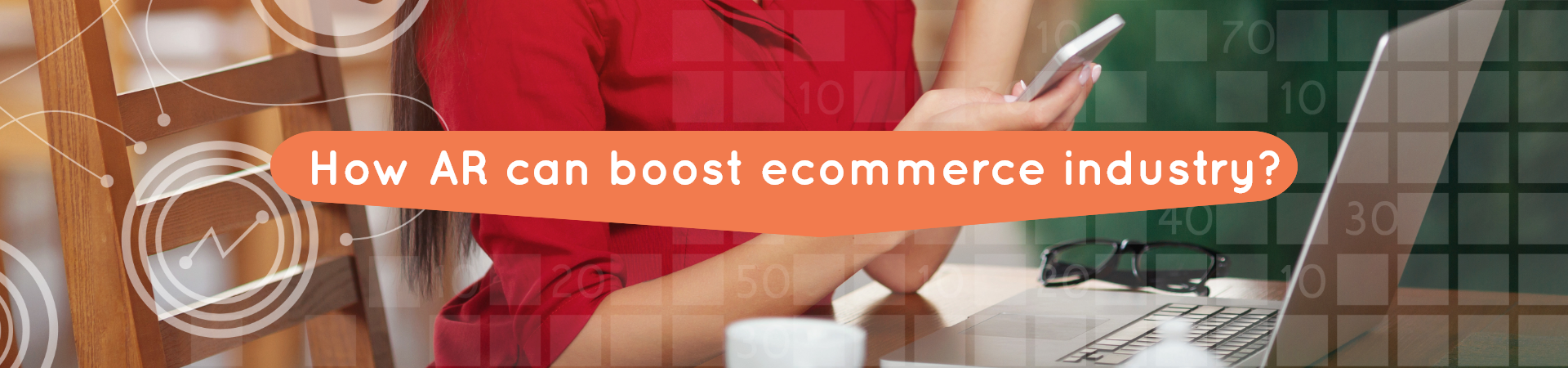 How AR Can Boost Ecommerce Industry? - Image 1