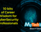 10 bits of wisdom to thrive your career in CyberSecurity