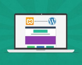 WordPress : Design, Develop & Test - Without A Webhost