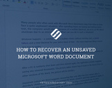 How To Recover an Unsaved Microsoft Word Document<br><br>