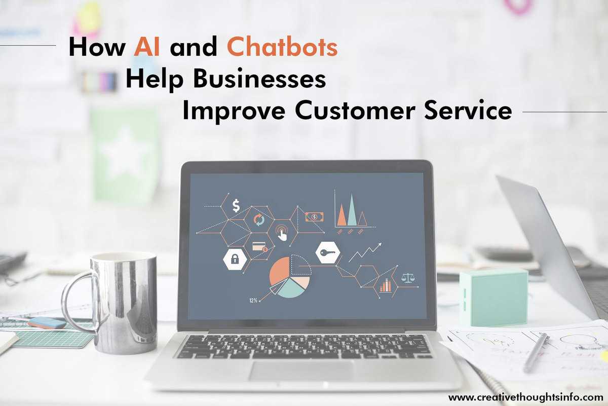 How AI and Chatbots Help Businesses Improve Customer Service - Image 1
