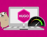 Build Static Sites in Seconds with Hugo