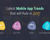 Latest Mobile App Trends that will Rule in 2017
