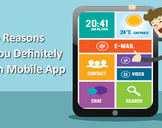 These 6 Reasons Make You Definitely Invest in Mobile App<br><br>