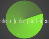 Wireless Hacking and Security