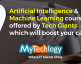 9 Artificial Intelligence and Machine Learning courses offered by Tech Giants which will boost your ...
