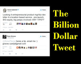 The Billion Dollar Tweet
