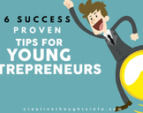 6 Success Proven Tips for Young Entrepreneur<br><br>
