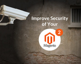 How to Improve Security of Your Magento 2 E-Commerce Website?<br><br>