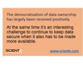 Dealing with Data Democratization