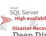 SQL Server High Availability and Disaster Recovery (HA/DR)