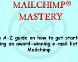 Mailchimp Mastery - Start Your Email List on the Right Note