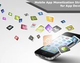 Mobile App Monetization Strategies for App Developers
