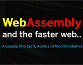 WebAssembly and The Faster Web