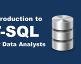 Introduction to T-SQL for Data Analysts
