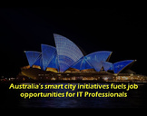 Australia's Smart City Initiative fuels job opportunities for IT Professionals