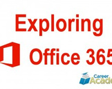 Exploring Office 365