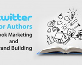 Twitter For Authors: Book Marketing and Brand Building
