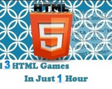 Build 3 HTML games in just 1 hour - HTML5