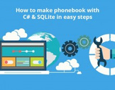 How to make a phonebook with C# & SQLite in easy steps