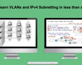 Easily learn VLANs and IPv4 Subnetting in less than a DAY!!