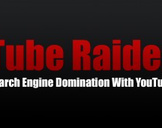 Tube Raider: Search Engine Domination With YouTube
