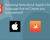 5 amazing facts about Apple's Swift language that will leave you mesmerized!